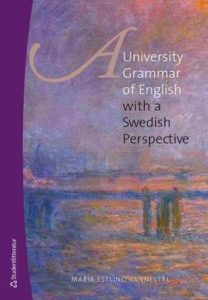 A University Grammar of English - with a Swedish Perspective